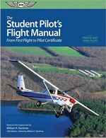 The Student Pilot's Flight Manual: