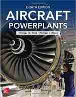 Aircraft Powerplants, Eighth Edition 8th Edition